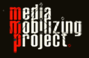 Media Mobilizing Project
